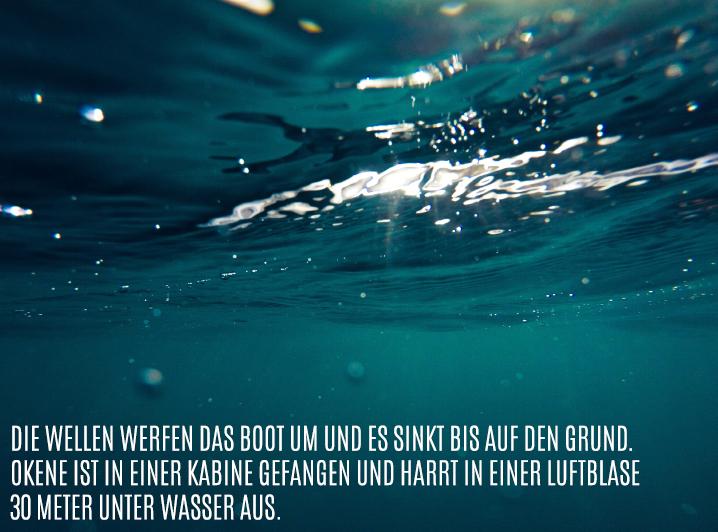 Drei Tage unter Wasser!