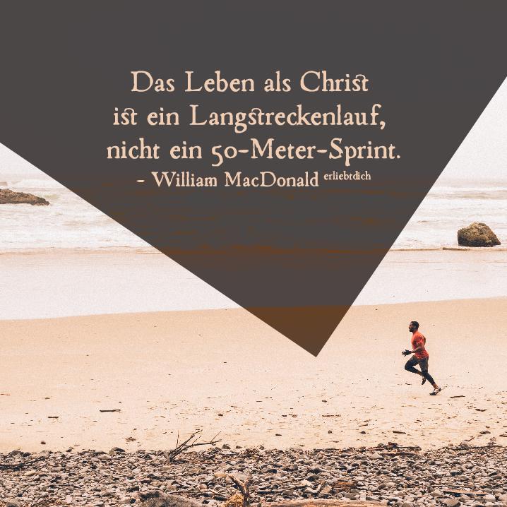 Das Leben als Christ ist ein Langstreckenlauf.