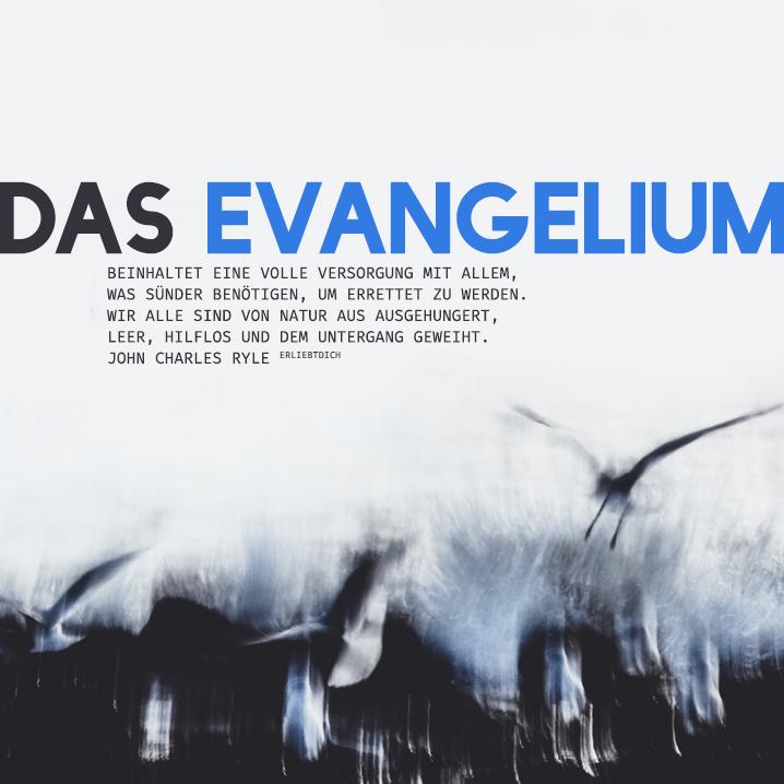 Das Evangelium ist das Brot für die Seele.
