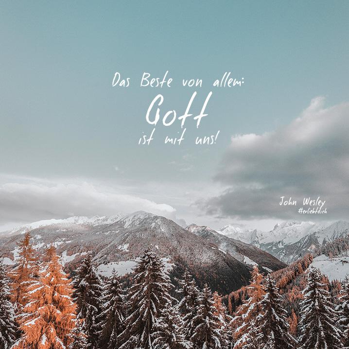 Das Beste von allem: Gott ist mit uns!
