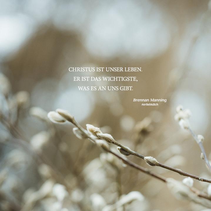 Christus ist unser Leben.