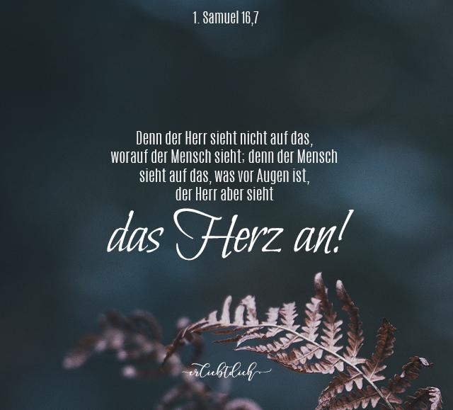 Bibelsprüche für den Alltag - 1.Samuel 16,7