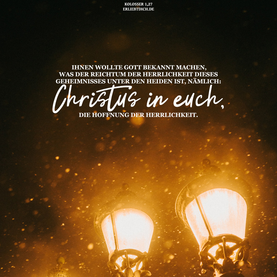Mein Reichtum der Herrlichkeit ist Christus!