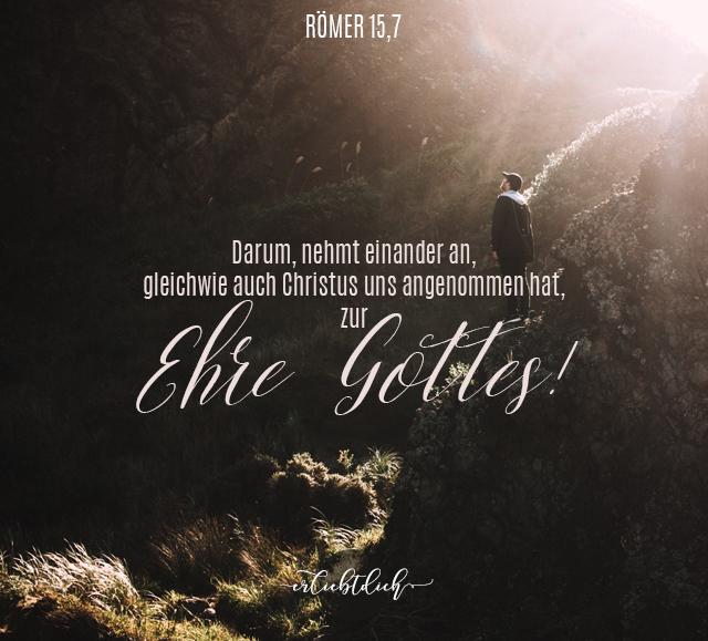 Bibelsprüche für den Alltag - Römer 15,7