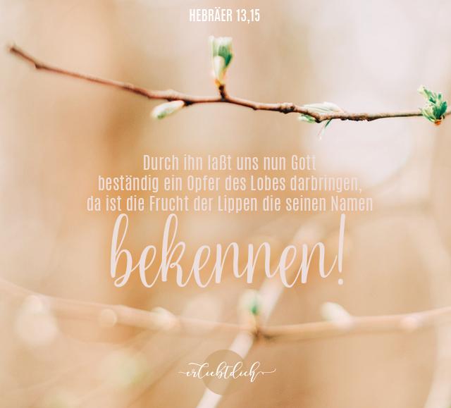 Bibelsprüche für den Alltag - Hebräer 13,15