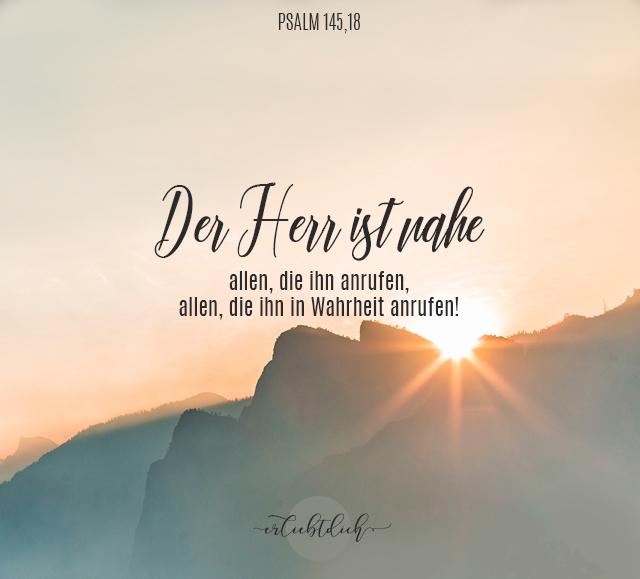 Bibelsprüche für den Alltag - Psalm 145,18