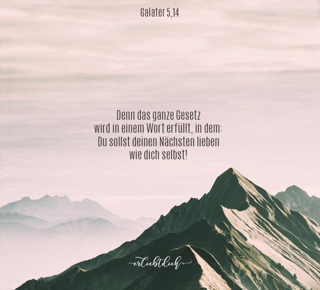 Bibelsprüche für den Alltag, Galather 5,14